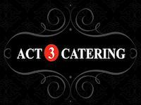 ACT 3 Catering